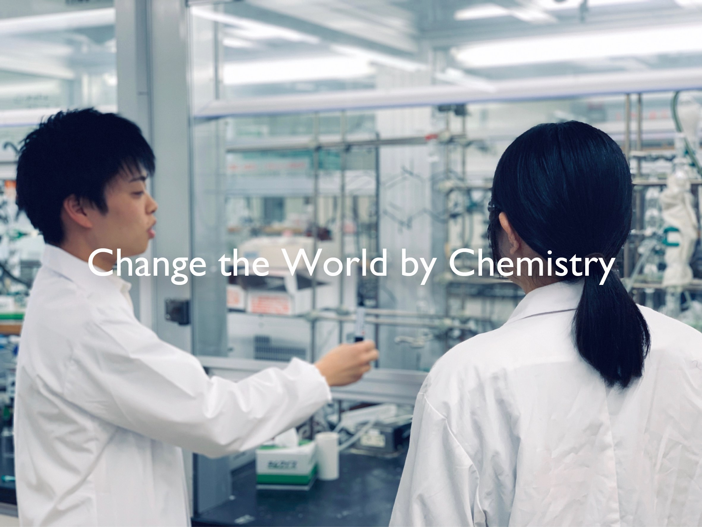 Change the World by Chemistry